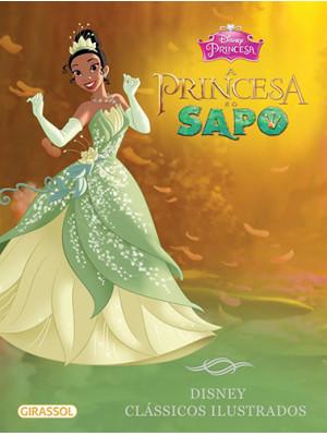 Disney Clássicos Ilustrados: A Princesa e O Sapo