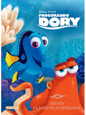Disney Clássicos Ilustrados: Procurando Dory