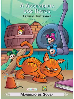 Fábulas Ilustradas - Turma da Mônica: A Assembléia dos Ratos