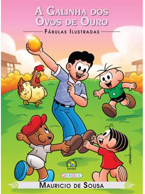 Fábulas Ilustradas - Turma da Mônica: A Galinha dos Ovos de Ouro