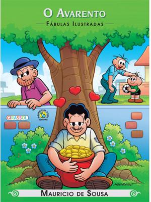 Fábulas Ilustradas - Turma da Mônica: O Avarento