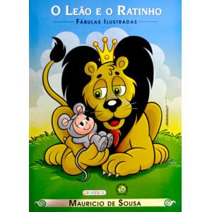 Fábulas Ilustradas - Turma da Mônica: O Leão e O Ratinho