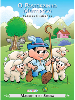 Fábulas Ilustradas - Turma da Mônica: O Pastorzinho Mentiroso