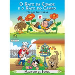 Fábulas Ilustradas - Turma da Mônica: O Rato da Cidade e O Rato do Campo