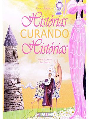 Histórias Curando Histórias (Paula Furtado)