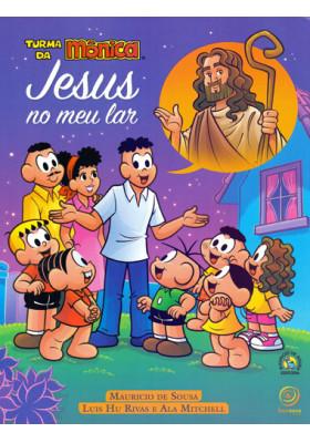Jesus no Meu Lar - Turma da Mônica (Mauricio de Sousa / Luis Hu Rivas / Ala Mitchell)