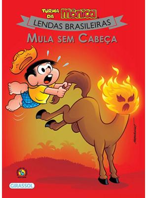 Lendas Brasileiras - Turma da Mônica: Mula Sem Cabeça