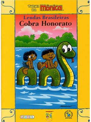 Lendas Brasileiras - Turma da Mônica: Cobra Honorato