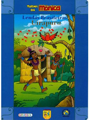 Lendas Brasileiras - Turma da Mônica: Uirapuru