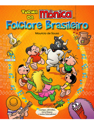 Turma da Mônica – Folclore Brasileiro
