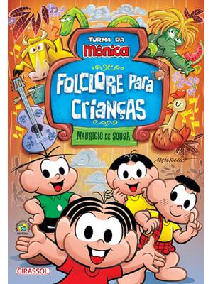 Turma da Mônica - Folclore Para Crianças