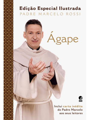 Ágape - Edição Especial Ilustrada (Padre Marcelo Rossi)
