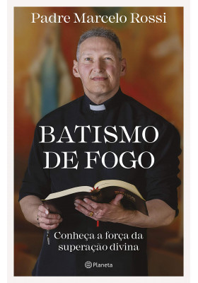 Batismo de Fogo (Padre Marcelo Rossi)