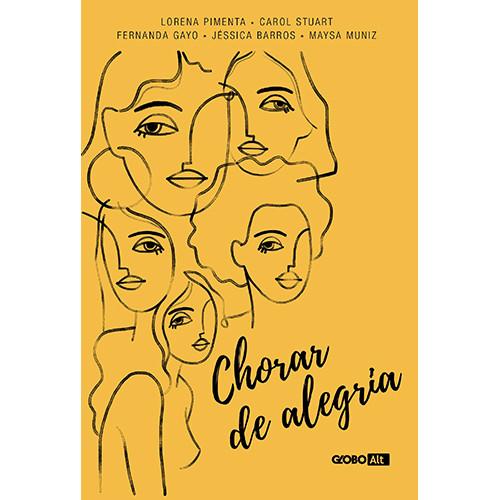Chorar de Alegria (Carol Stuart / Fernanda Gayo / Jéssica Barros / Lorena Pimenta / Maysa Muniz)