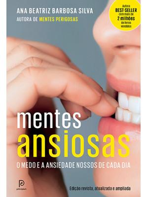 Mentes Ansiosas (Ana Beatriz Barbosa Silva)
