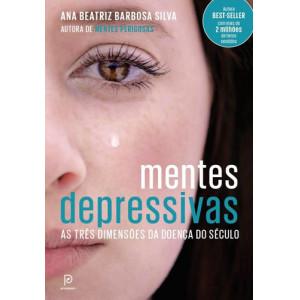Mentes Depressivas (Ana Beatriz Barbosa Silva)