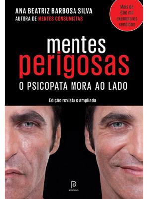 Mentes Perigosas (Ana Beatriz Barbosa Silva)