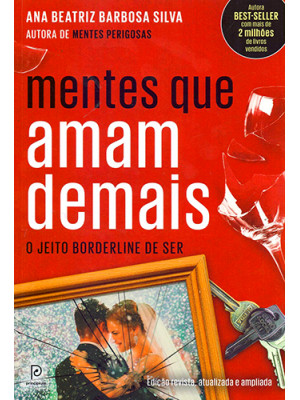 Mentes Que Amam Demais - O Jeito Borderline de Ser (Ana Beatriz Barbosa Silva)