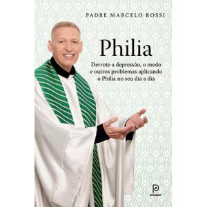Philia (Padre Marcelo Rossi)