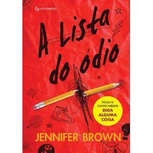 A Lista do Ódio (Jennifer Brown)