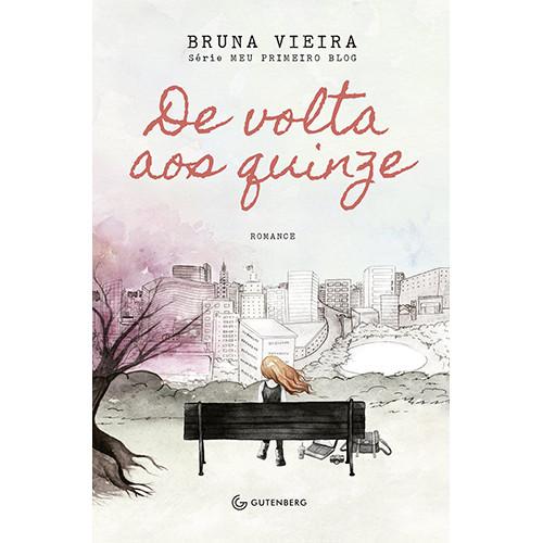 De Volta aos Quinze (Bruna Vieira)