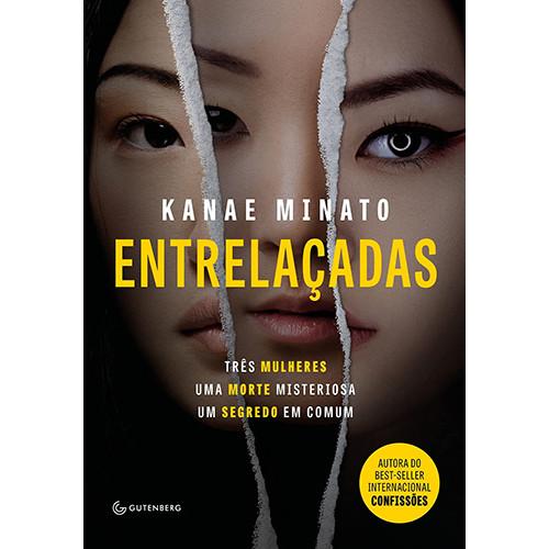 Entrelaçadas (Kanae Minato)
