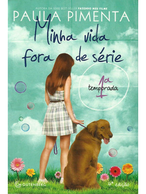 Minha Vida Fora de Série - 1ª Temporada (Paula Pimenta)