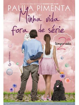 Minha Vida Fora de Série - 2ª Temporada (Paula Pimenta)