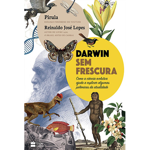 Darwin Sem Frescura (Reinaldo José Lopes / Pirula)