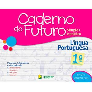 Caderno do Futuro - Língua Portuguesa - 1o. Ano