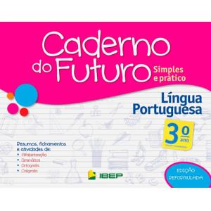 Caderno do Futuro - Língua Portuguesa - 3o. Ano