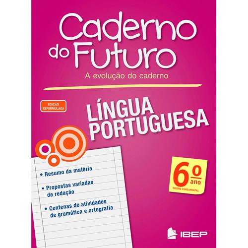 Caderno do Futuro - Língua Portuguesa - 6o. Ano
