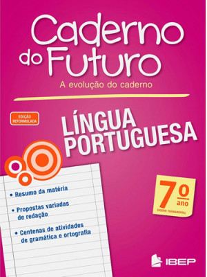 Caderno do Futuro - Língua Portuguesa - 7o. Ano