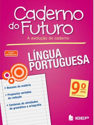 Caderno do Futuro - Língua Portuguesa - 9o. Ano