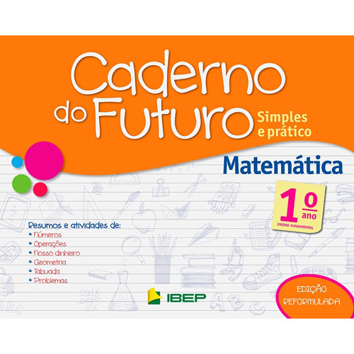 Caderno do Futuro - Matemática - 1o. Ano