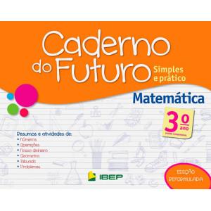 Caderno do Futuro - Matemática - 3o. Ano