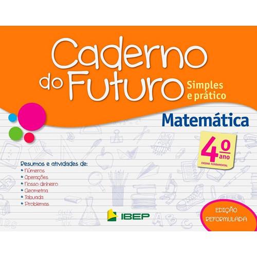 Caderno do Futuro - Matemática - 4o. Ano