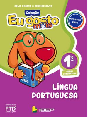 Eu Gosto Mais - Língua Portuguesa - 1o. Ano