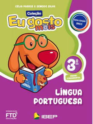 Eu Gosto Mais - Língua Portuguesa - 3o. Ano