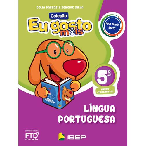 Eu Gosto Mais - Língua Portuguesa - 5o. Ano