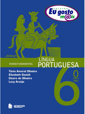 Eu Gosto Mais - Língua Portuguesa - 6o. Ano