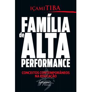 Família de Alta Performance (Içami Tiba)