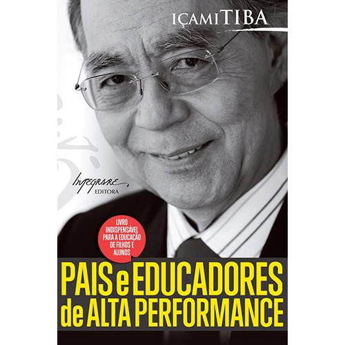 Pais e Educadores de Alta Performance – Edição de Bolso (Içami Tiba)