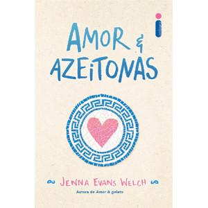 Amor & Azeitonas (Jenna Evans Welch)
