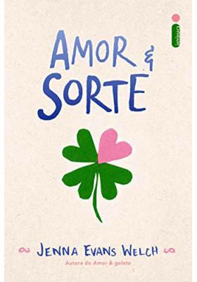 Amor & Sorte (Jenna Evans Welch)