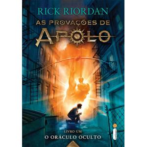 As Provações de Apolo - Vol. 1: O Oráculo Oculto (Rick Riordan)