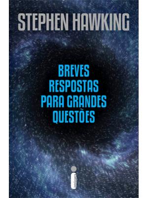 Breves Respostas Para Grandes Questões (Stephen Hawking)