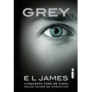Cinquenta Tons de Cinza Pelos Olhos de Christian - Vol. 1: Grey (E. L. James)