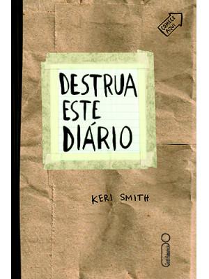 Destrua Este Diário (Keri Smith)