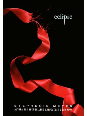 Saga Crepúsculo - Vol. 3: Eclipse (Stephenie Meyer)